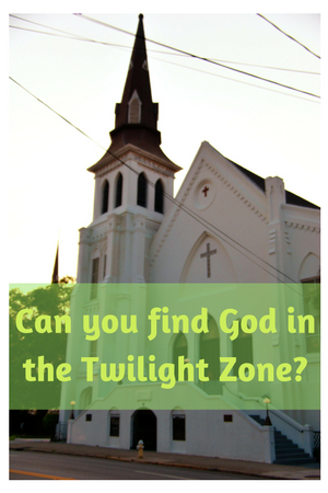Can you find God in the Twilight Zone