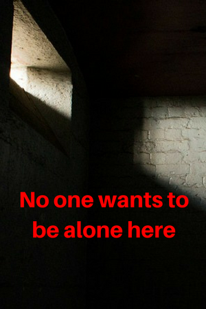 No one wants to be alone here