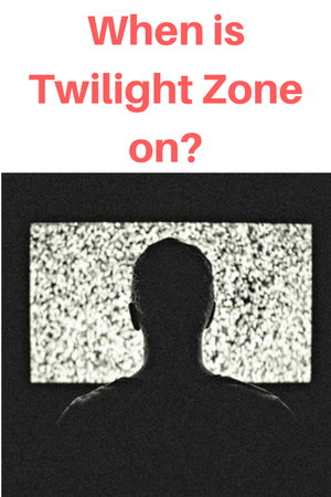 When is Twilight Zone on